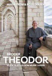 Broder Theodor – Vejen til et liv som munk i Assisi